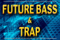 cover-future-bass-trap-loops-samples